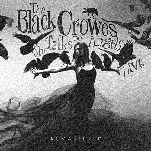 She Talks to Angels Live de The Black Crowes