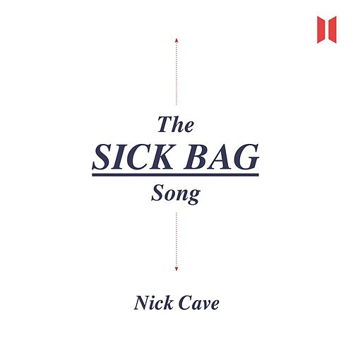 The Sick Bag Song (Unabridged) de Nick Cave