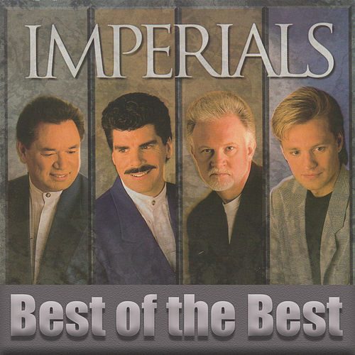 Best of the Best by The Imperials