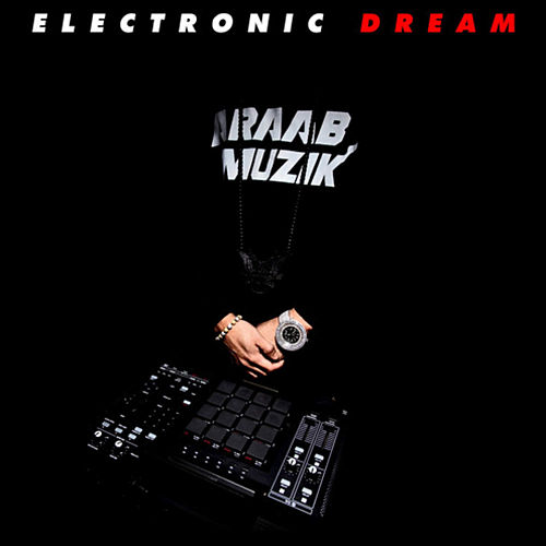 Electronic Dream de AraabMUZIK