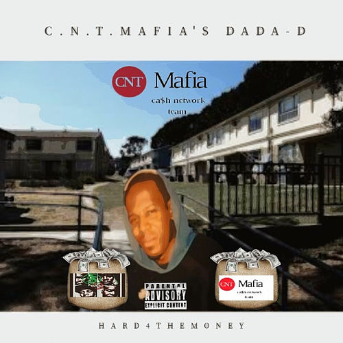 Hard 4 the Money von Dada-D