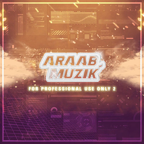 For Professional Use Only 2 de AraabMUZIK