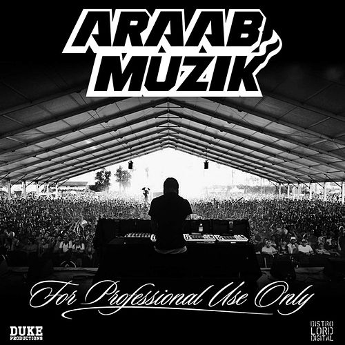 For Professional Use Only de AraabMUZIK