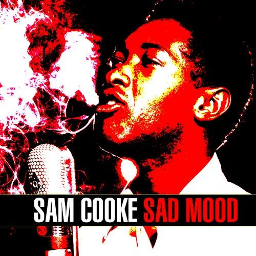 Sad Mood de Sam Cooke