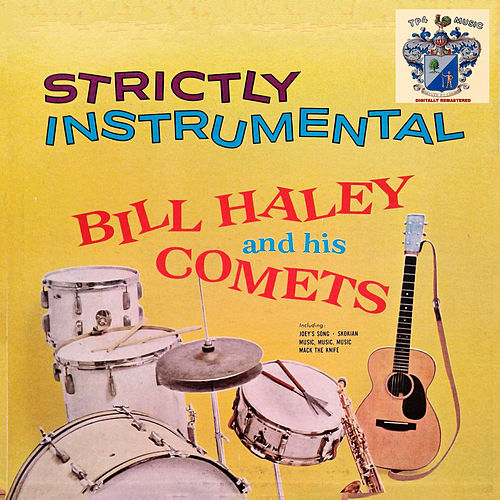 Strictly Instrumental von Bill Haley