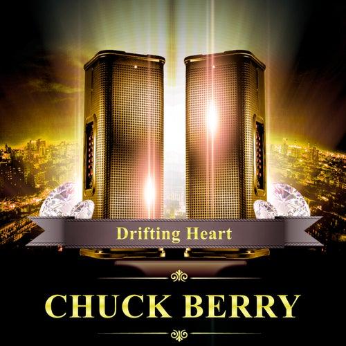 Drifting Heart by Chuck Berry
