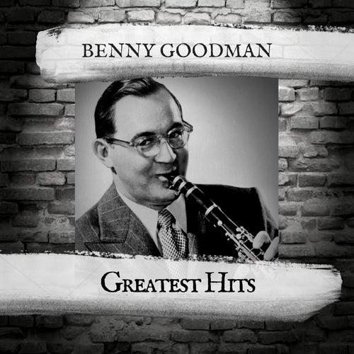 Greatest Hits by Benny Goodman