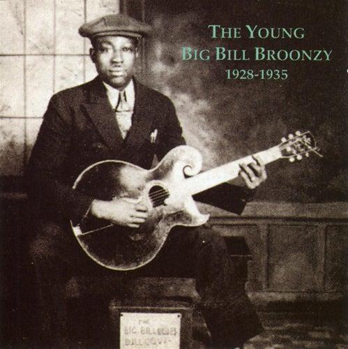 The Young Big Bill Broonzy (1928-1935) by Big Bill Broonzy