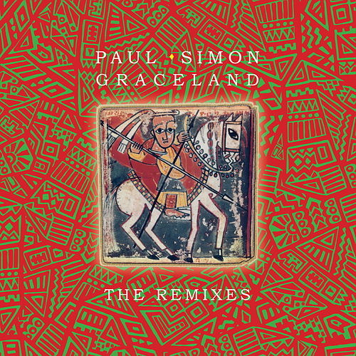 Graceland - The Remixes by Paul Simon