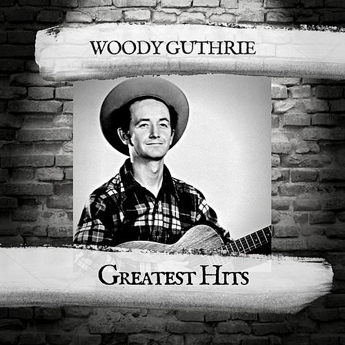 Greatest Hits by Woody Guthrie