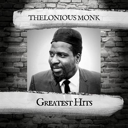 Greatest Hits by Thelonious Monk