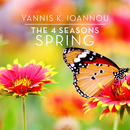 The 4 Seasons: Spring by Yannis K. Ioannou