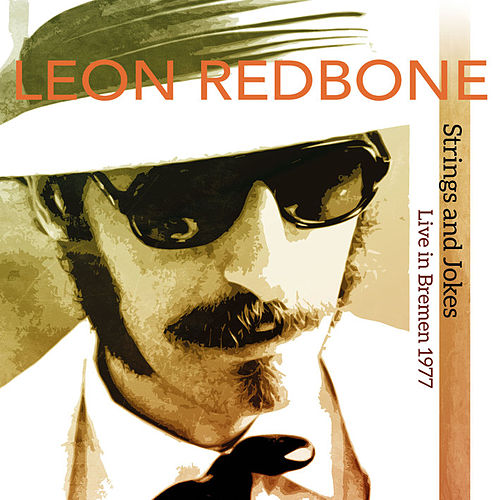 Strings and Jokes (Live in Bremen 1977) by Leon Redbone