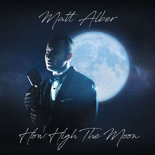 How High the Moon de Matt Alber