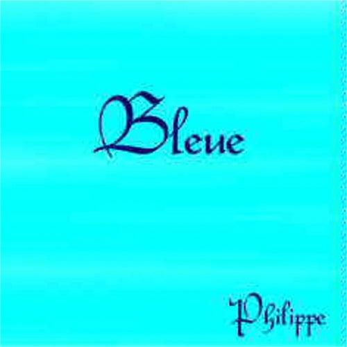 Bleue de Philippe