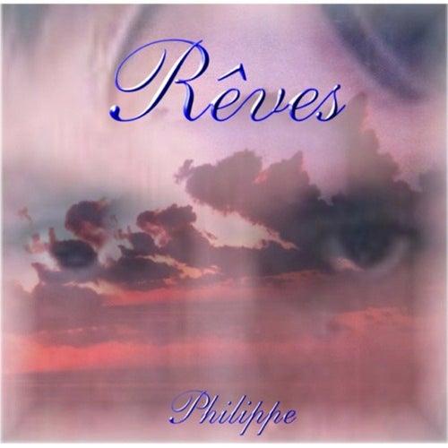 Rêves de Philippe