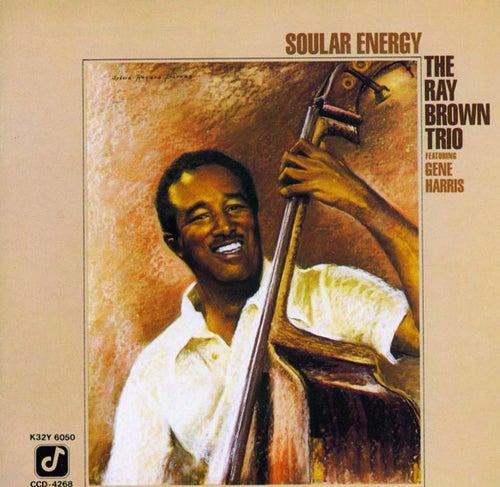 Soular Energy von Ray Brown