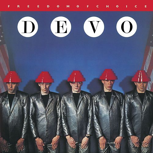 Freedom Of Choice [Deluxe Remastered Edition] de DEVO