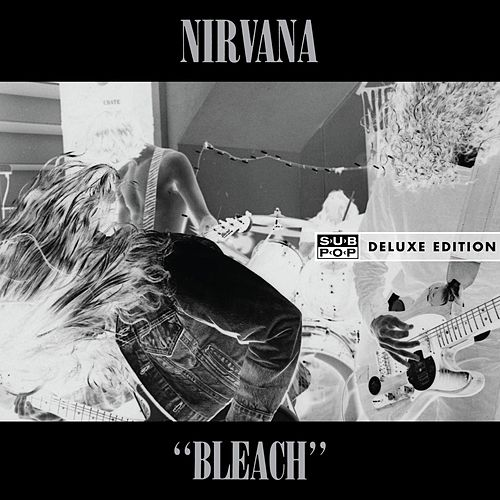 Bleach (Deluxe) by Nirvana