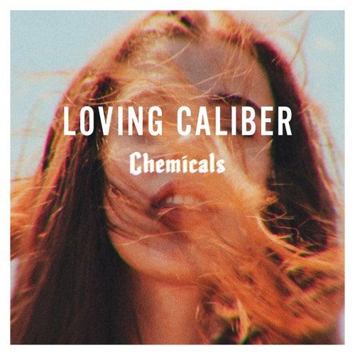 Chemicals de Loving Caliber