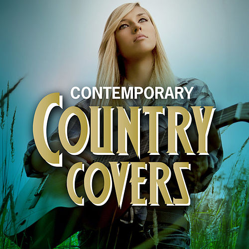 Contemporary Country Covers de Various Artists
