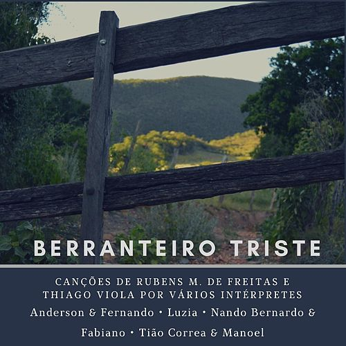 Berranteiro Triste by Various Artists