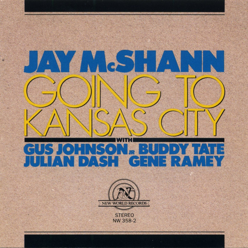 Jay McShann: Going to Kansas City by Jay McShann