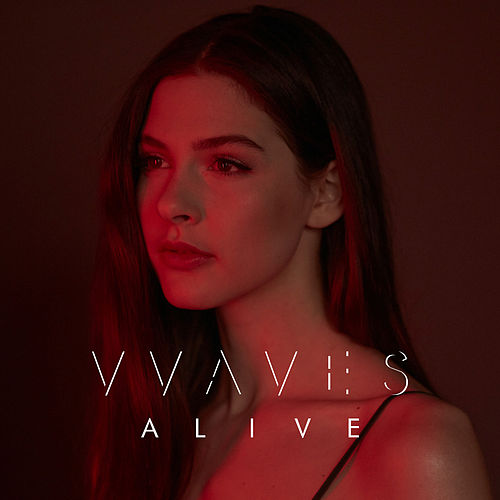 Alive by Vvaves