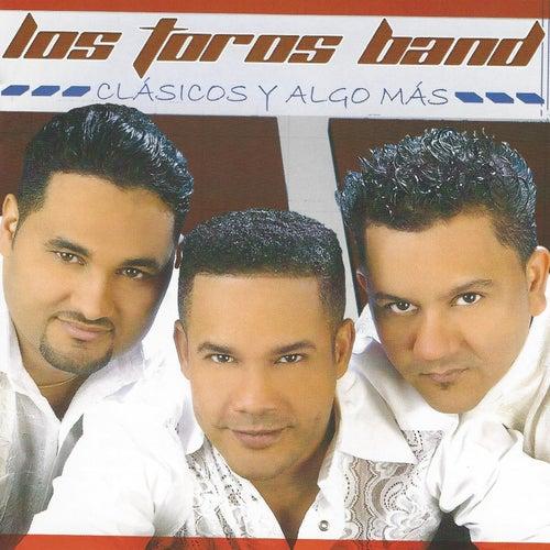 Clásicos y Algo Más by Los Toros Band