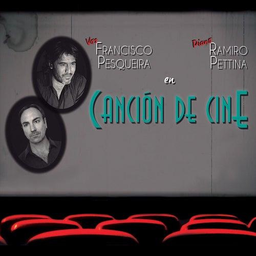 Canción de Cine de Francisco Pesqueira