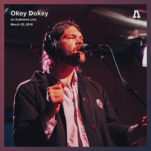 Okey Dokey on Audiotree Live by Okey Dokey