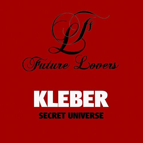 7912d2c74f3be Secret Universe  Future Lovers USA  by Kleber   Napster