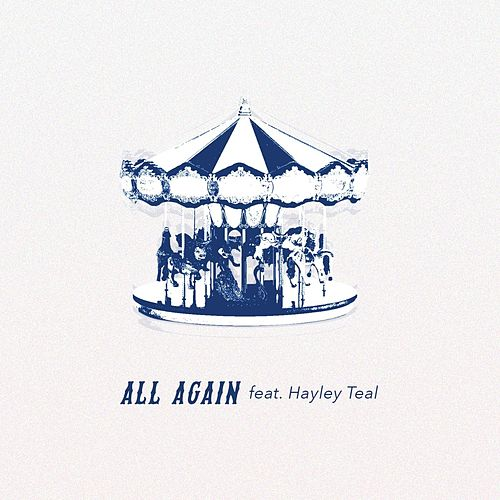 All Again (feat. Hayley Teal) by Jordan Astra