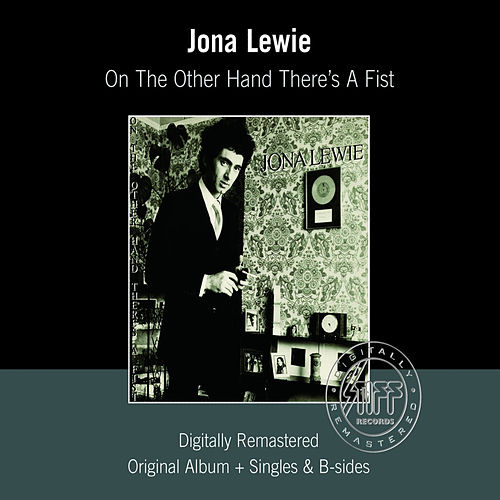 On The Other Hand There's A Fist (Remastered) von Jona Lewie