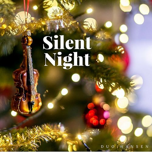 Silent Night (Violin and Cello) by Duo.Hansen