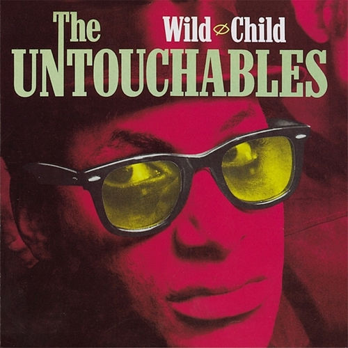 Wild Child von The Untouchables