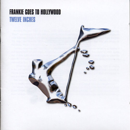 Twelve Inches von Frankie Goes to Hollywood