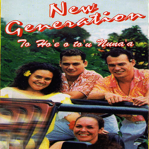 La Ho'e o To'u Nuna'a by New Generation