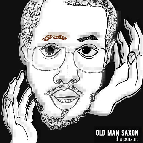 The Pursuit by Old Man Saxon