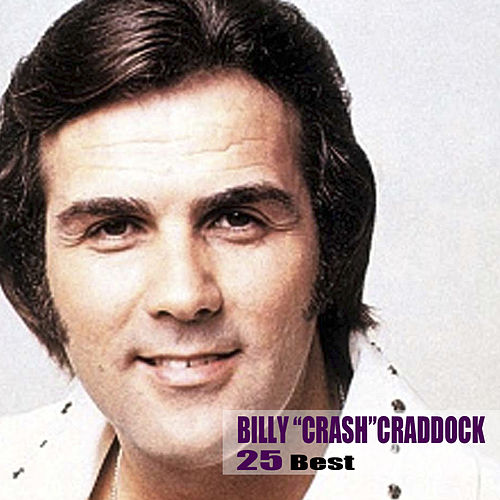 25 Best von Billy 'Crash' Craddock