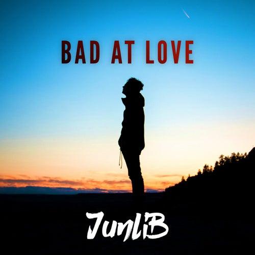Bad at Love (Rock Version) von JunLIB