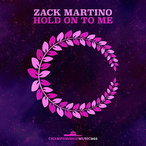 Hold On To Me von Zack Martino