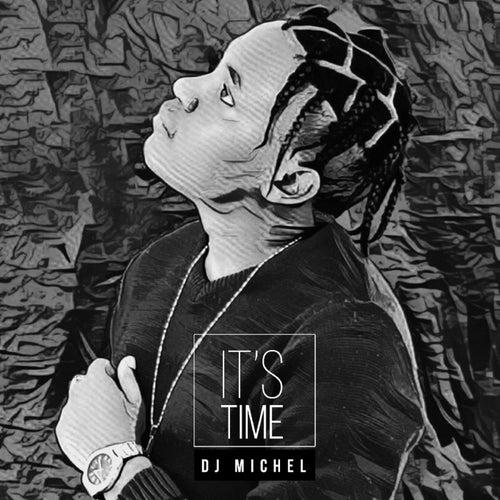It's Time von DJ Michel