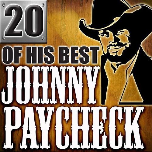 20 Of His Best by Johnny Paycheck