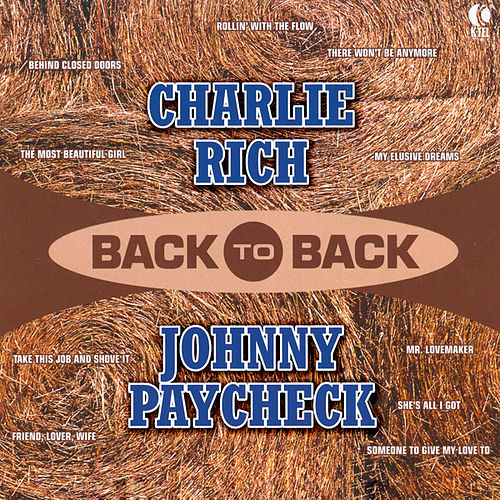 Back To Back - Charlie Rich & Johnny Paycheck by Various Artists