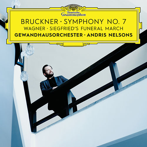 Bruckner: Symphony No. 7 / Wagner: Siegfried's Funeral March (Live) by Gewandhausorchester Leipzig