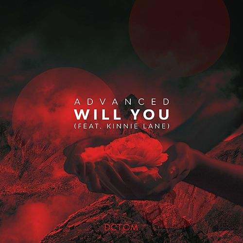 Will You (feat. Kinnie Lane) by Advanced