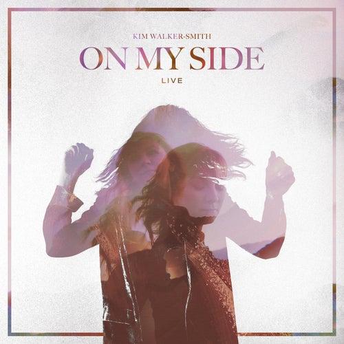 On My Side (Live) de Kim Walker-Smith