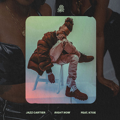 Right Now de Jazz Cartier