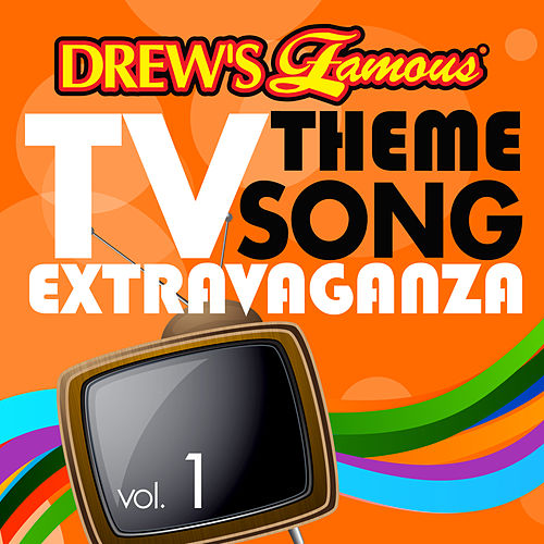 Drew's Famous TV Theme Song Extravaganza (Vol. 1) von The Hit Crew(1)